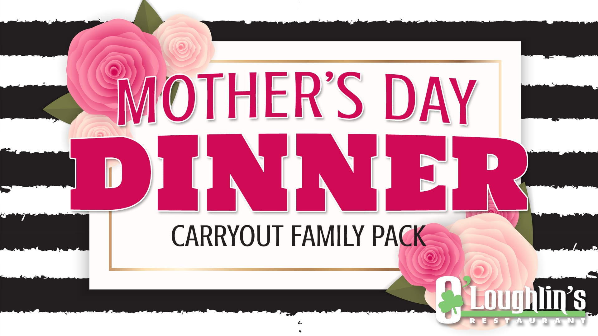 Mothers Day Dinner 2021