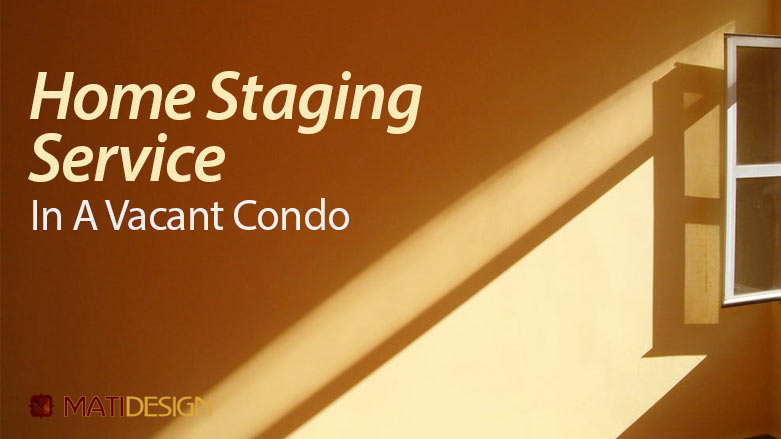 Home Staging Service In A Vacant Condo   a sunbeam through a window   MatiDesign Interior Decorating And Home Staging London Ontario