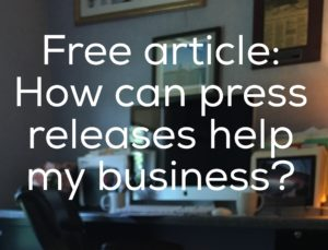 , marketing branding news article - How can press releases help my business
