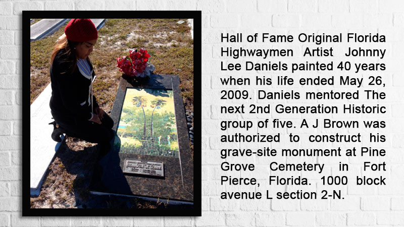 Florida Original Highwaymen Artist Johnny Daniels is a member of the City of Fort Pierce, Florida, Highwaymen Trail