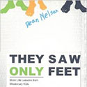 They saw only feet