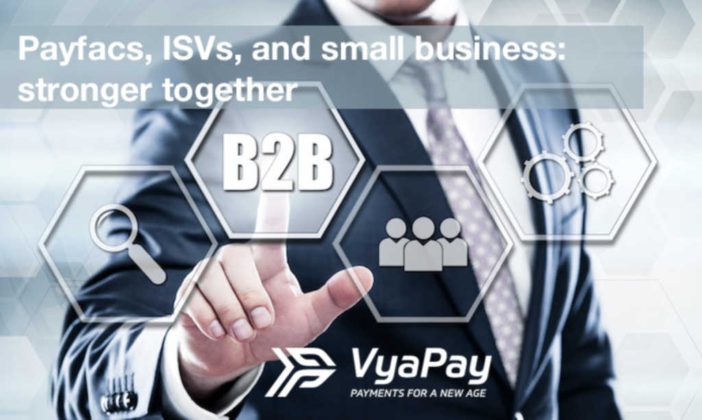 Payfacs, ISVs, and small business stronger together -image