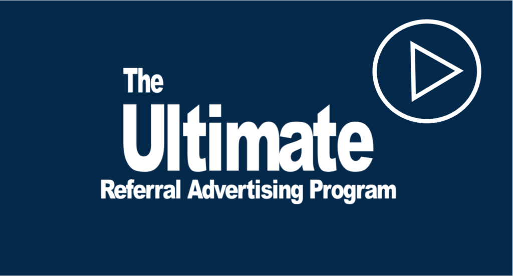Ultimate Referral Advertising Program