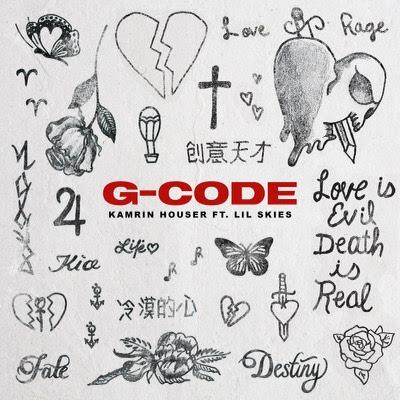 Kamrin Houser Ft. Lil Skies – G-Code (Single)