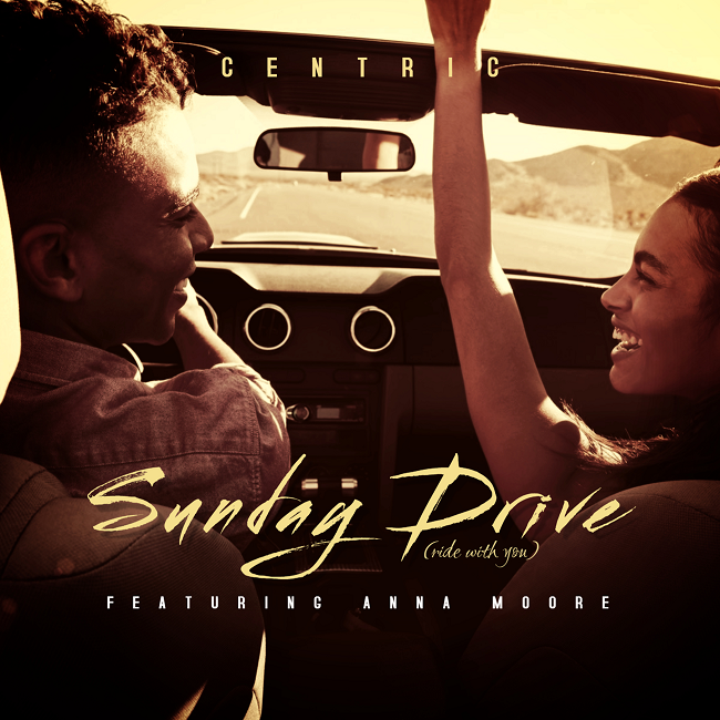 Centric – Sunday Drive (Single) Ft. Anna Moore