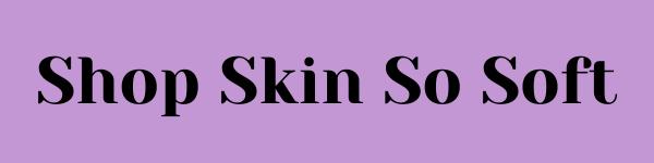 Skin So Soft ~ More Than Just Bath Oil