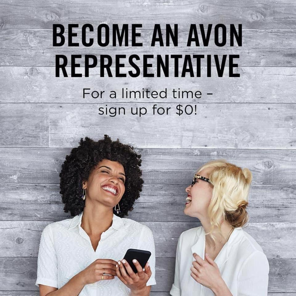 Become an Avon Representative For a limited time sign up for $0