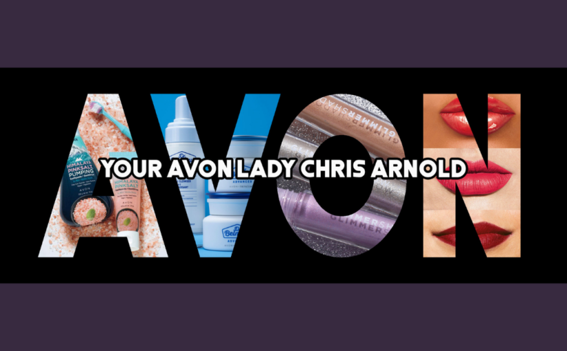 Avon Logo with products inside block letters. Your Avon Lady Chris Arnold in white block letters across middle of larger letters
