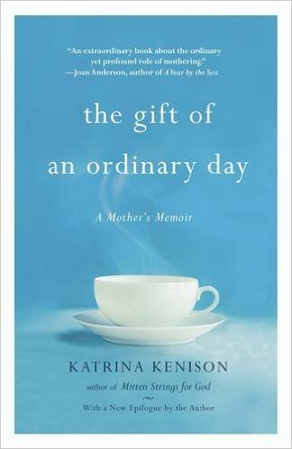 Gift of Ordinary Day