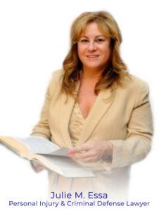 Julie M. Essa | Personal Injury & Criminal Defense and Family & Divorce Law Att