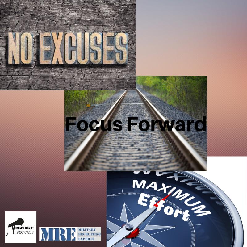 TRAINING TUESDAY PODCAST 213 (Focus Forward, No Excuses, Maximum Effort!)