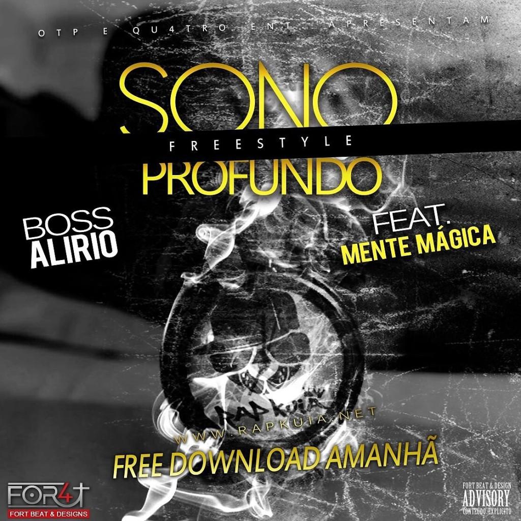 Boss Alírio - Sono Profundo Feat Mente Mágika