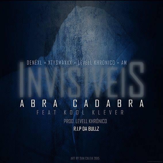 invisiveis - abracadabra feat kool kleva