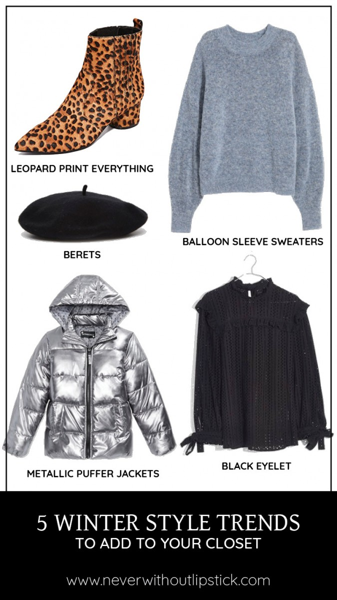 Style blogger Ashley of Never Without Lipstick shares 5 winter style trends to try for this winter season 2017 | winter outfits, winter trends 2017, winter fashion, winter style, winter trends 2017 outfit, winter fashion trends