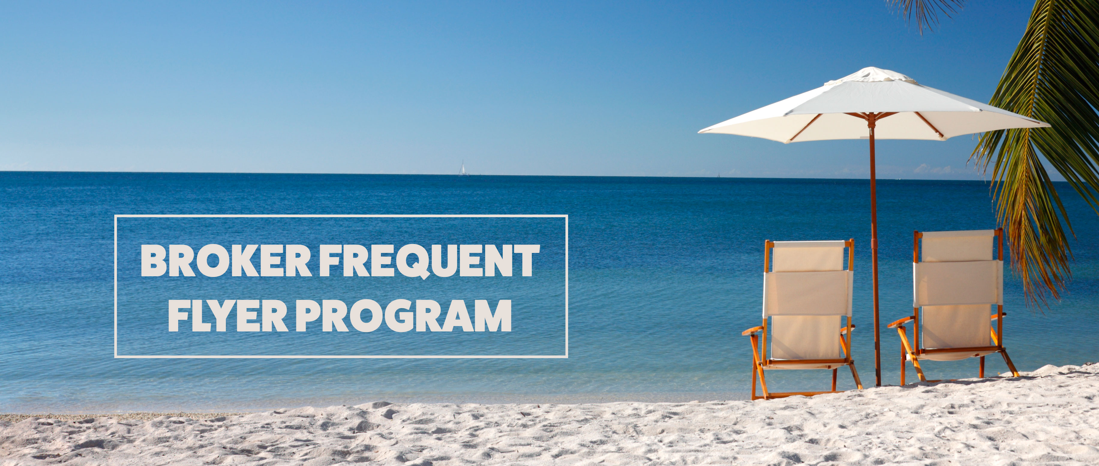 Broker Frequent Flier Program