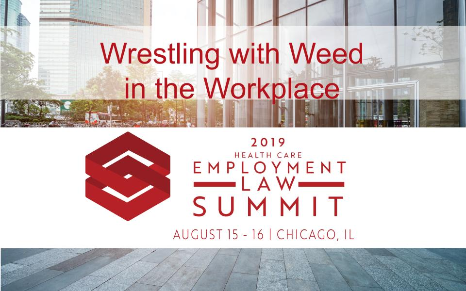 Wresting with Weed in the Workplace, Testing for Marijuana by TestSource Lab