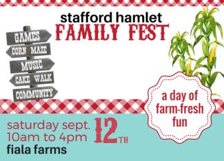 4th Annual Stafford Hamlet Family Fest @ Fiala Farms
