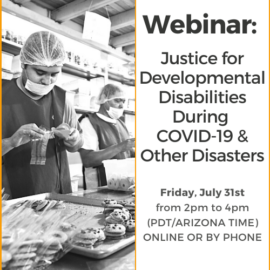 Justice for Developmental Disabilities During COVID-19 & Other Disasters