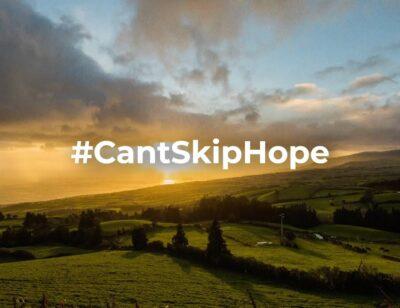 Can't Skip Hope