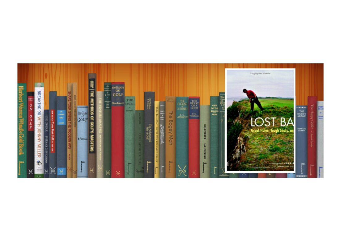 Golf Books #342 (Lost Balls: Great Holes, Tough Shots, and Bad Lies)