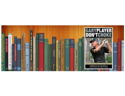 Golf Books #355 (Don't Choke: A Champion's Guide to Winning Under Pressure)