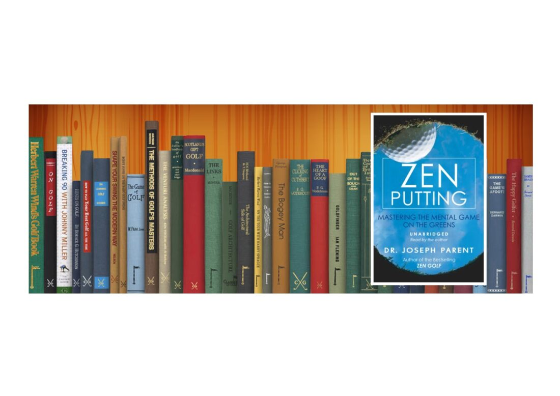 Golf Books #349 (Zen Putting: Mastering the Mental Game on the Greens)