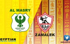 Egyptian League: Zamalek v Al Masry | Match PREVIEW