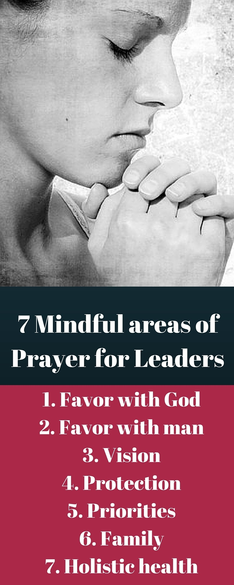 7 Mindful areas of Prayer for Leaders with Inforgraphic
