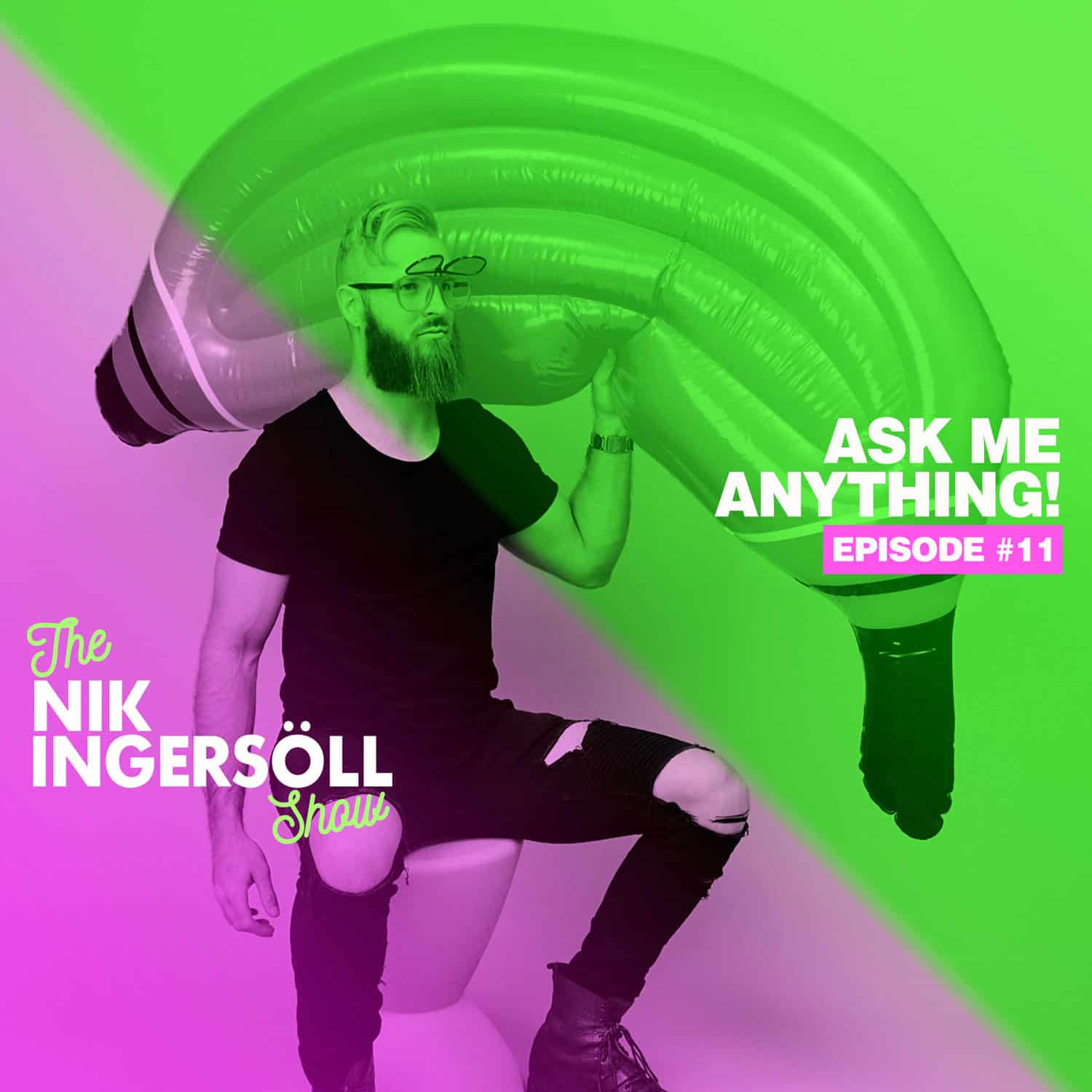 #11: Ask Me Anything! – Part 3 – (Podcast) The Nik Ingersoll Show