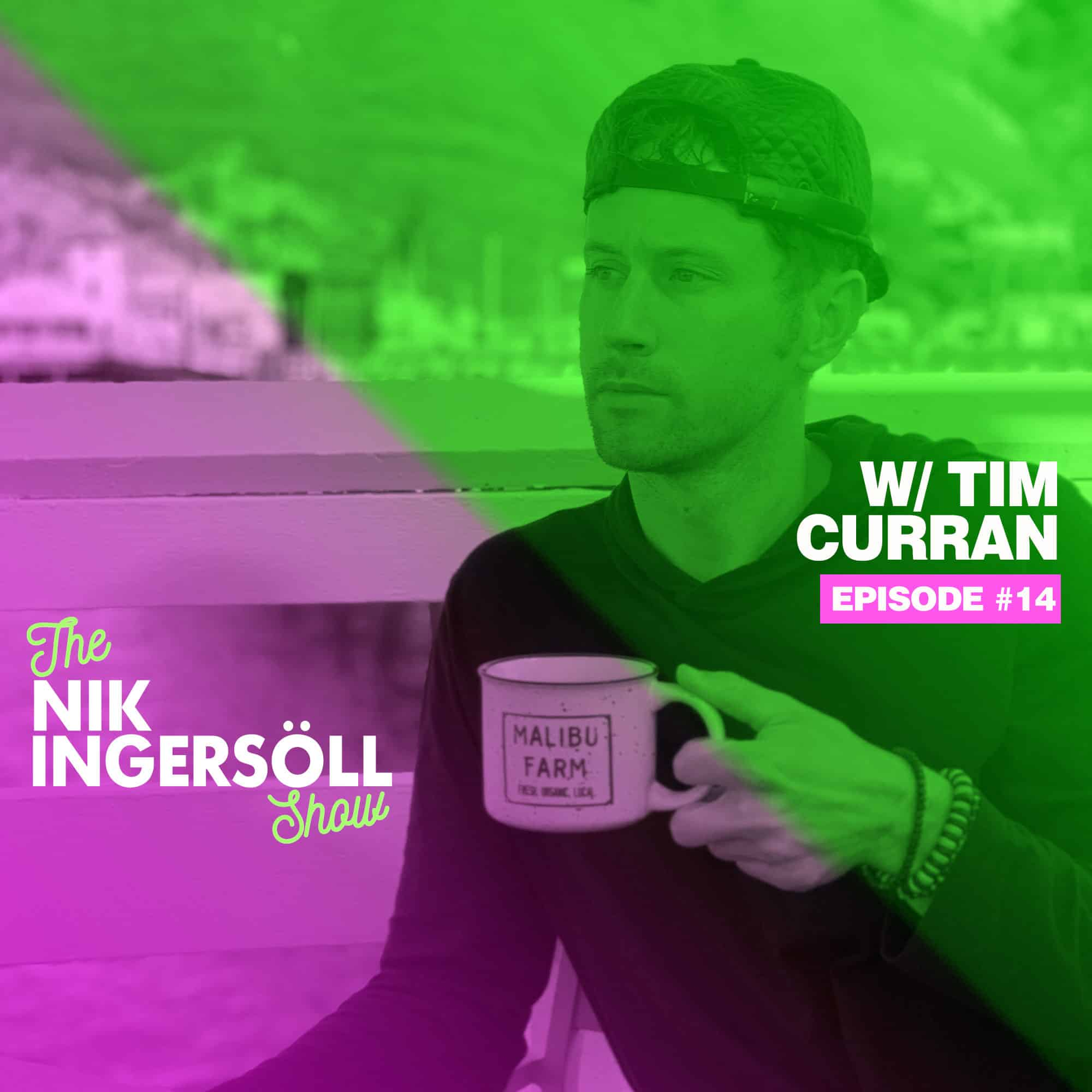 #14: Tim Curran – Our City Coffee & Curran Media – (Podcast) The Nik Ingersoll Show