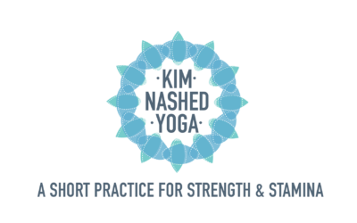Kim Nashed Yoga : A Short Practice for Strength & Stamina