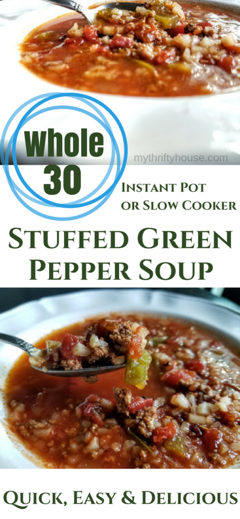 Healthy Whole30 Stuffed Green Pepper Soup made in the Instant Pot of Slow Cooker