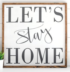 Farmhouse signs Let's stay home - Etsy