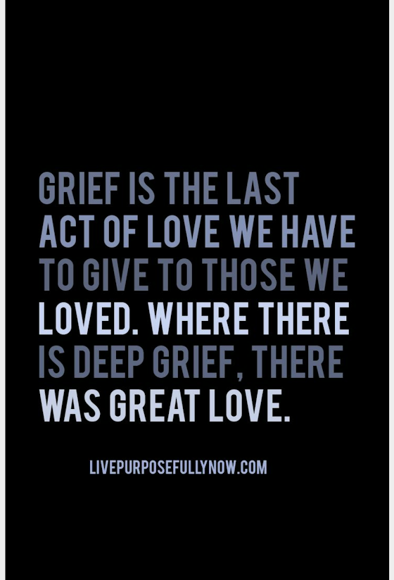 Grief is the last act of love, Season of Sadness