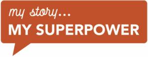 ASHA International's My Story My SUPERPOWER High School Program
