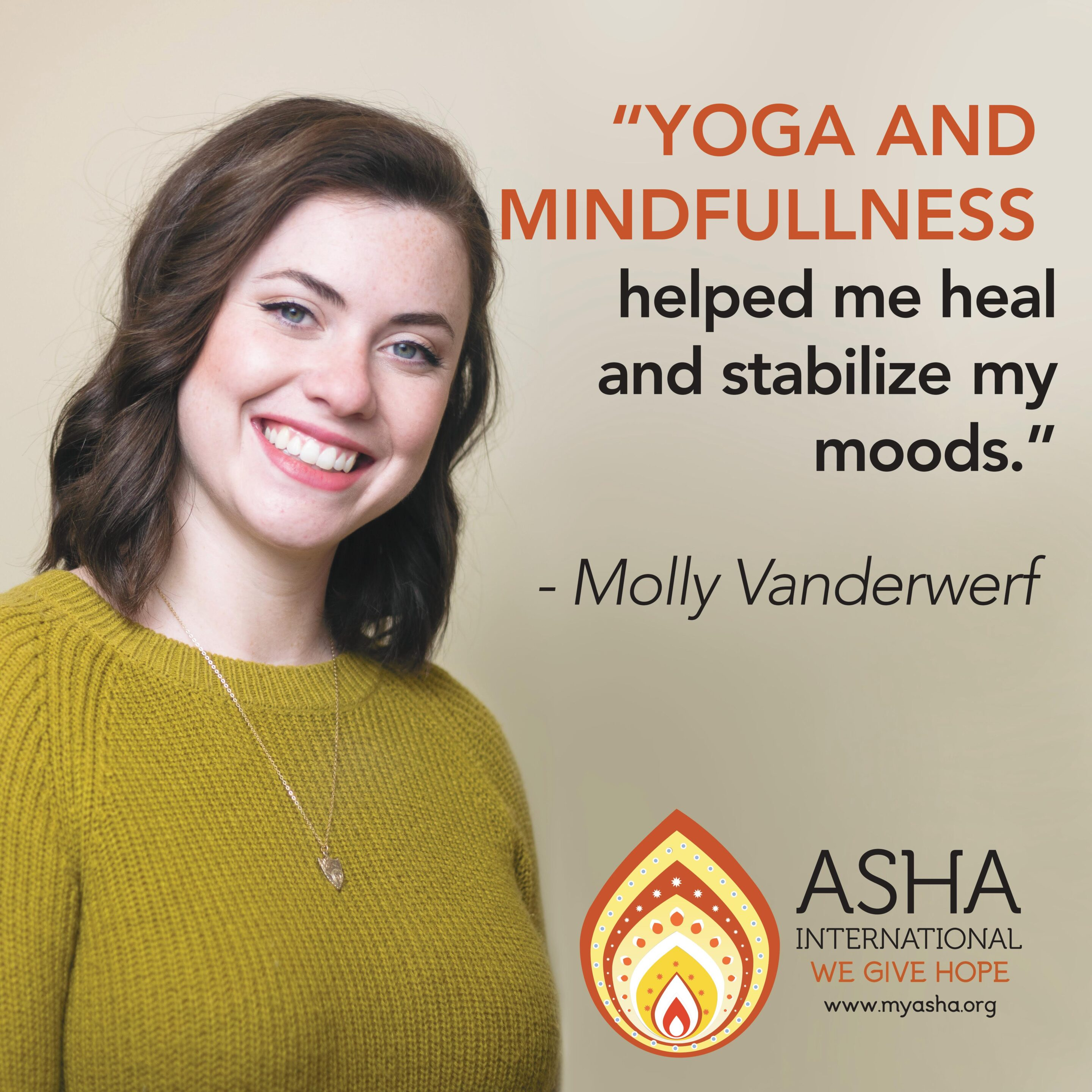 Yoga and mindfulness helped me heal and stabilize my moods.