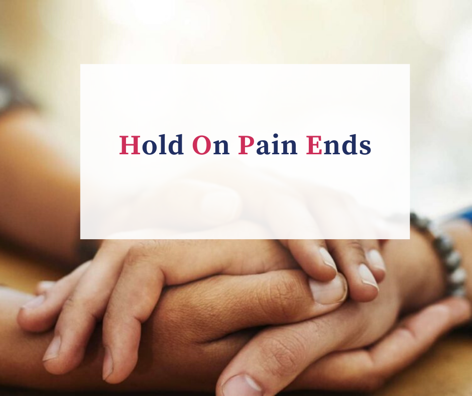 Hold On Pain Ends.