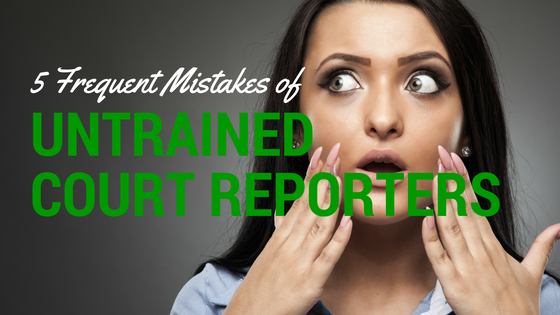 court reporter mistakes