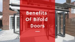 Benefits Of Bifold Doors