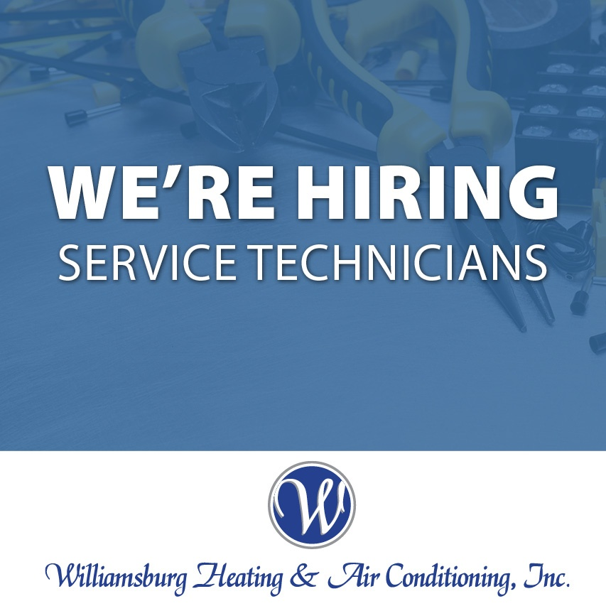 Williamsburg Heating and Air Conditioning now hiring service Technicians