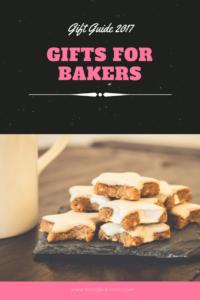 Gifts for Bakers: Click here for ten great recommendations!