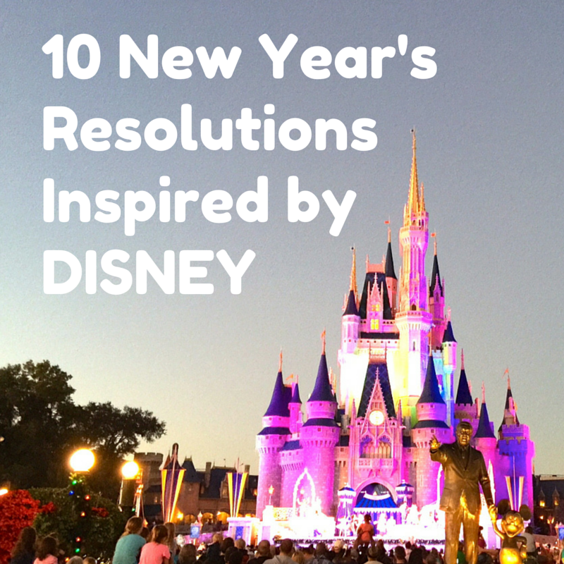 10 DISNEY New Year's Resolutions