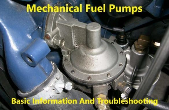 Mechanical Fuel Pumps - Basic Information And TroubleshootingDanny's EnginePortal - Helping Solve Engine Problems