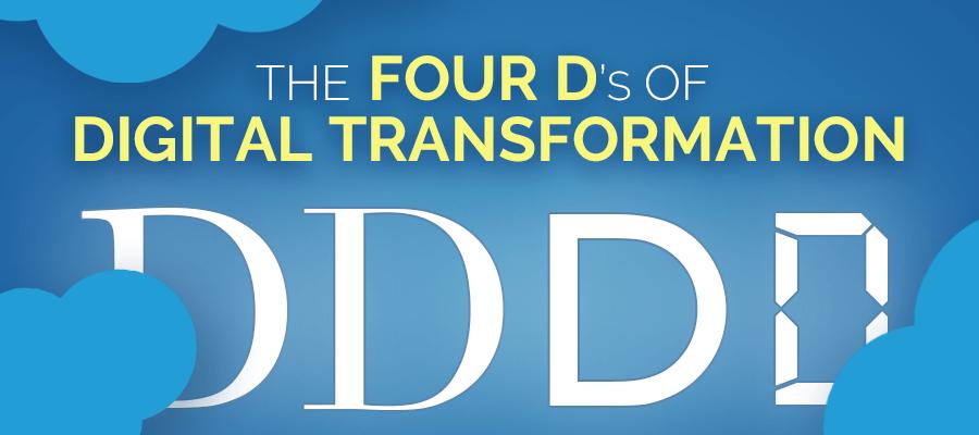 4 Ds of Digital Transformation