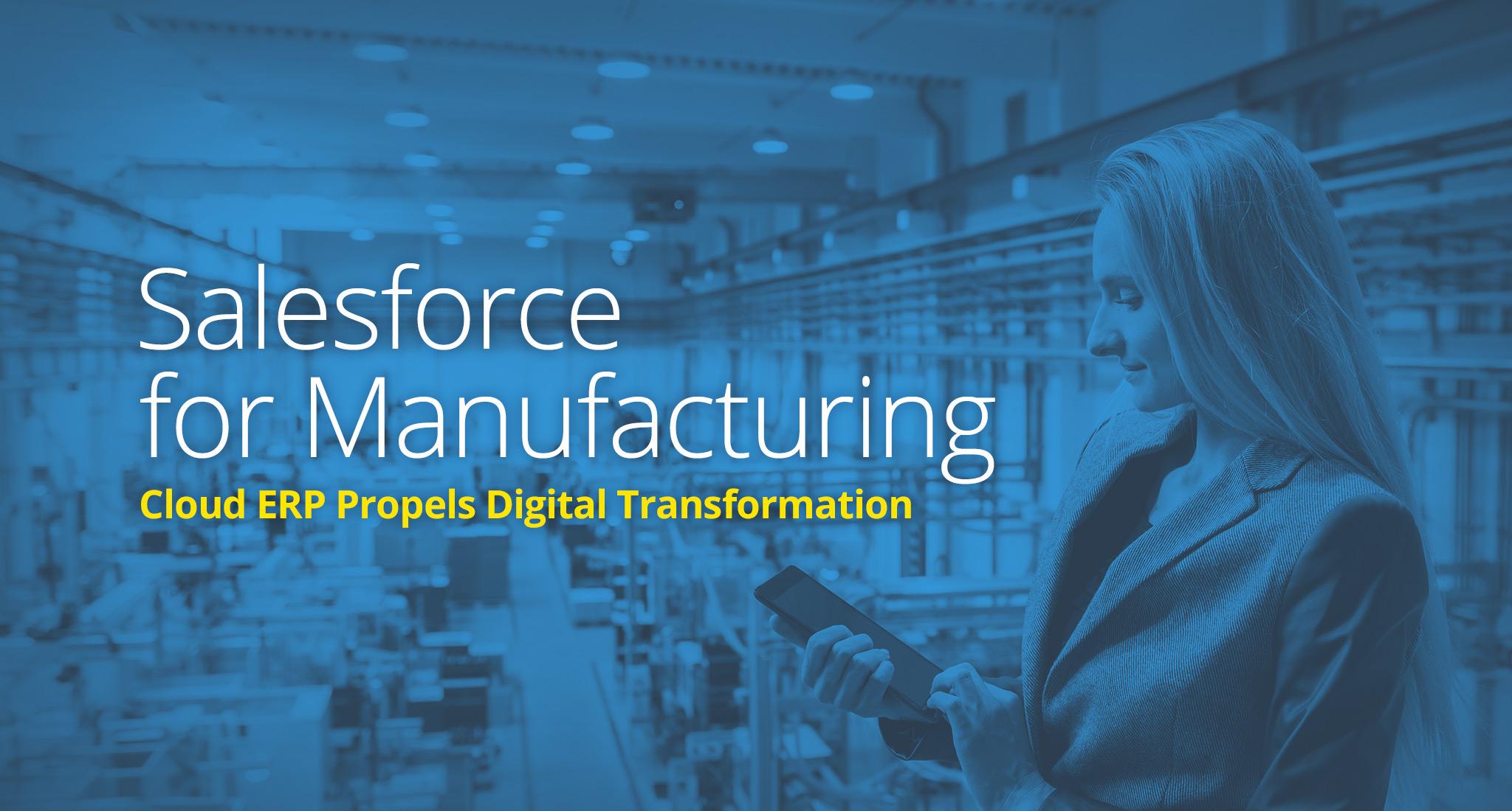 Salesforce-for-Manufacturing-Cloud-ERP-Propels-Digital-Transformation