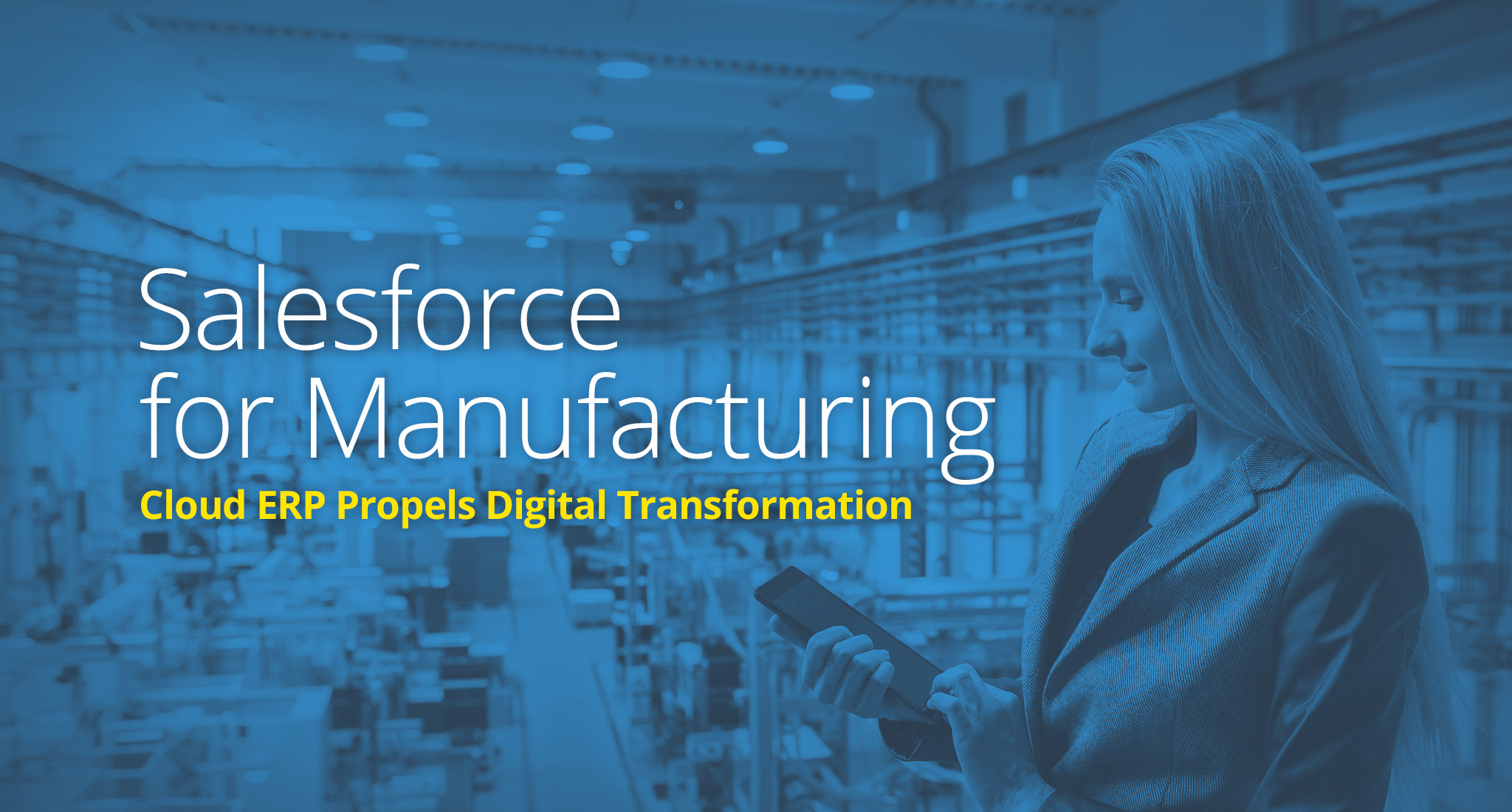 Salesforce-for-Manufacturing-Cloud-ERP-Propels-Digital-Transformation
