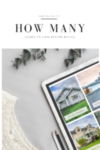 How many homes should I view?