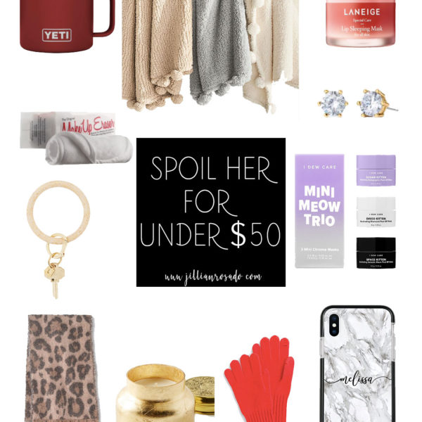 Gift Guide for Her for Under $50 Jillian Rosado