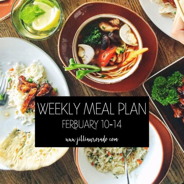 Weekly Meal Plan February 10-14 Jillian Rosado