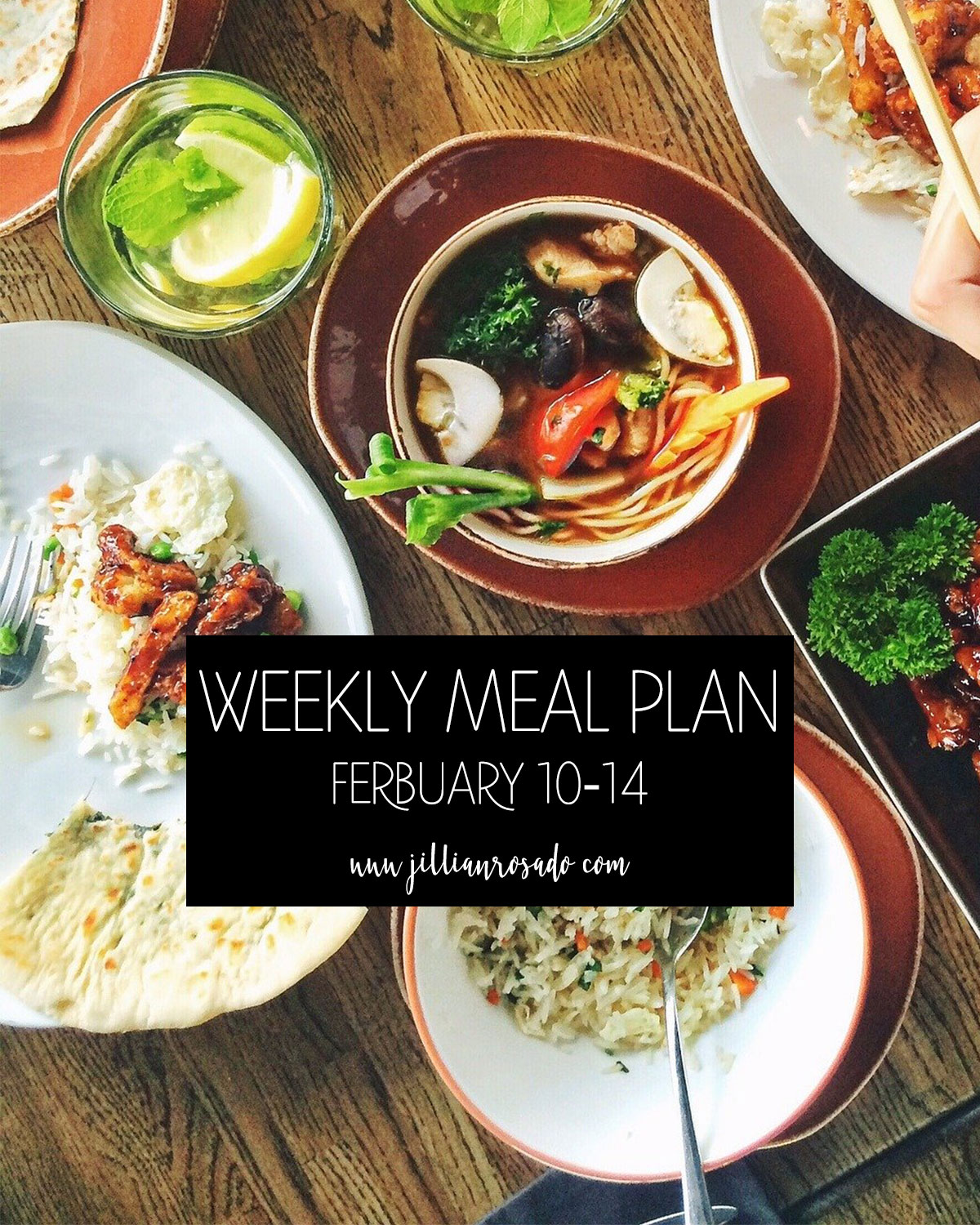 Weekly Meal Plan February 10-14 Jillian Rosado